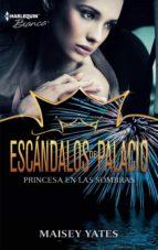 princesa en las sombras (ebook)-maisey yates-9788468731032