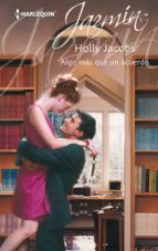 algo más que un acuerdo (ebook)-holly jacobs-9788468768632