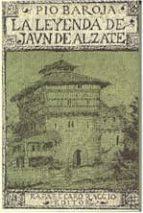 la leyenda de juan de alzate (2ª ed.) pio baroja 9788470350832