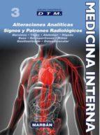 medicina interna tomo iii: premium: alteraciones analiticas, signos y patrones radiologicos-9788471018632