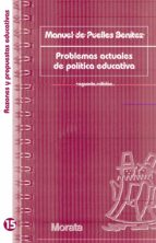 problemas actuales de politica educativa-manuel de puelles benitez-9788471125132