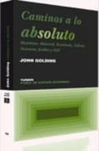 caminos a lo absoluto: mondrian, malevich, kandinsky, pollock, ne wman, rothko y still-john golding-9788475066332