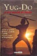 yug-do el arte marcial del bambu: equilibrio cuerpo, mente y espi ritu-antonio iborra-9788475561332