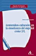 contenidos culturales en la enseñanza del español como 2/l dolores soler espiauba 9788476356432