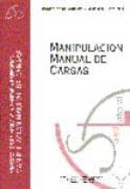 El libro de Manipulacion manual de cargas (protocolos de vigilancia sanitaria especifica) autor VV.AA. TXT!
