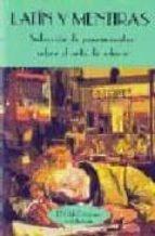 latin y mentiras: seleccion de pensamientos sobre el arte de educ ar 9788477022732
