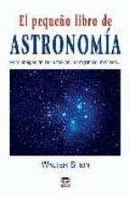 el pequeño libro de astronomia-walter stein-9788479025632