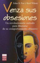 venza sus obsesiones-edna b. foa-r. reid wilson-9788479275532