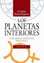 los planetas interiores: seminarios de astrologia psicologica liz greene howard sasportas 9788479531232