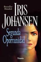segunda oportunidad-iris johansen-9788479534332