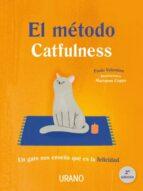 el metodo catfulness: un gato nos enseña que es la felicidad paolo valentino marianna coppo 9788479539832