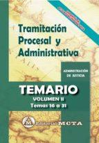 tramitacion procesal y administrativa (vol. ii): temario jose luis ramos cejudo manuel segura ruiz 9788482194332