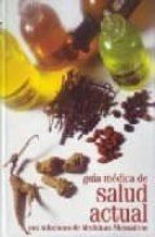 guia medica de la salud actual con soluciones de medicinas altern ativas-9788482594132