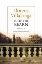 el cicle de bearn-llorenç villalonga-9788482647432