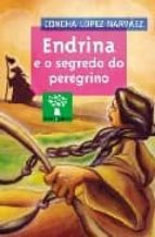 endrina e o segredo do peregrino-concha lopez narvaez-9788482887432