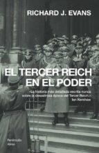 el iii reich en el poder, 1933 1939 richard j. evans 9788483077832