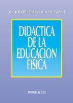 didactica de la educacion fisica maria luisa zagalaz sanchez jose luis chinchilla 9788483165232
