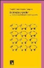 ecologia y poder: el discurso medioambiental como mercancia-beatriz santamarina campos-9788483192832