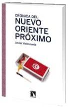 cronica del nuevo oriente proximo javier valenzuela 9788483196632