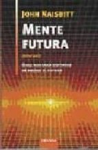 mente futura-john naisbitt-9788483580332