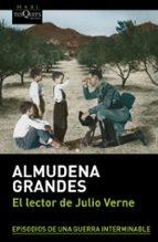 el lector de julio verne-almudena grandes-9788483838532