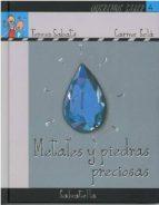 metales y piedras preciosas (coleccion queremos saber. serie la t ierra, 4)-teresa sabate-9788484124832