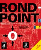 rond point 2. livre d l eleve (+ cd) 9788484431732
