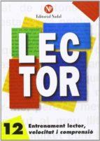 entrenament lector, velocitat i comprensió nº 12 lletra d´imprent a c.m. 9788486545932