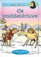 os prehistoricos-pepe carreiro-9788489138032