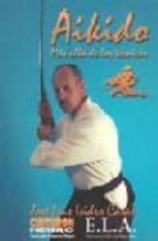 aikido: mas alla de las tecnicas jose luis isidro casas 9788489836532