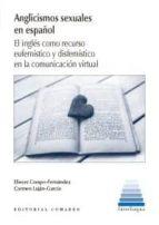 anglicismos sexuales en español-eliecer crespo fernandez-9788490456132