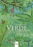 demasiado verde (ebook)-roberto ruiz vidal-9788490500132