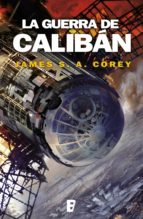 la guerra de calibán (the expanse 2) (ebook) james s. a. corey 9788490698532