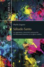 sábado santo (ebook)-phyllis zagano-9788490734032