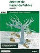 ADMINISTRACION GENERAL DEL ESTADO: AGENTES DE HACIENDA PUBLICA TEMARIO 1