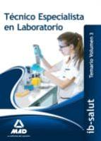 técnico/a especialista de laboratorio del servicio de salud de las illes balears (ib-salut).temario volumen 3-9788490936832