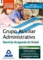 GRUPO AUXILIAR ADMINISTRATIVO DEL SERVICIO ARAGONÉS DE SALUD TEST MATERIA ESPECÍFICA