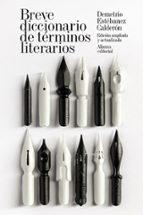 breve diccionario de terminos literarios-demetrio estebanez calderon-9788491041832
