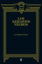 los armarios negros joan manuel gisbert 9788491221432