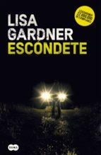 escondete (detective warren 1) lisa gardner 9788491292432