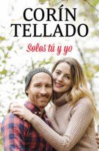 solos tú y yo (ebook)-corín tellado-9788491627432