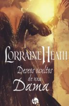 deseos ocultos de una dama (ebook)-lorraine heath-9788491700432