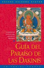 guia del paraiso de las dakinis: la practica del tantra del yoga supremo de vajrayogini-gueshe kelsang gyatso-9788492094332
