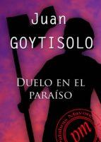 duelo en el paraíso (ebook)-juan goytisolo-9788492589432