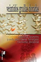 veintidos grullas doradas carmen muñoz 9788492732432