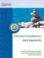 metodos estadisticos para ingenieria luis j. rodriguez muñiz venancio tomeo perucha 9788492812332