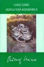 curso sobre agricultura biodinamica rudolf steiner 9788492843732