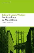 los inquilinos de moonbloom edward lewis wallant 9788493431532