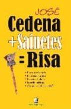 cedena + sainetes = risa-jose cedena sanchez cabezudo-9788493684532