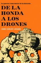 de la honda a los drones-juan carlos losada-9788494212932